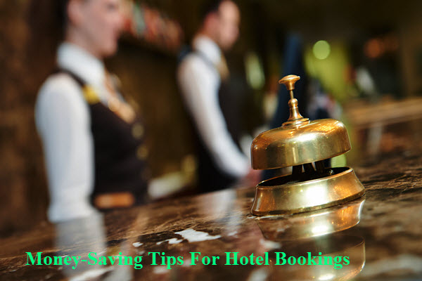 Money-Saving Tips for Hotel Bookings