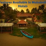 top-5-features-available-in-mahabalipuram-hotels