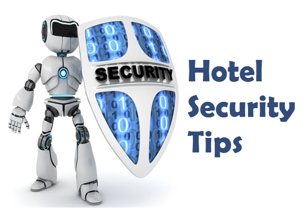 Best Hotel Security Tips One Should Need to Know
