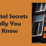 10 Hotel Secrets Actually You Don't Know In Hotels