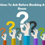 6 Questions To Ask Before Booking A Hotel Room