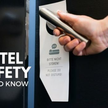 Top 12 Hotel Safety Tips Travelers Should Never Ignore